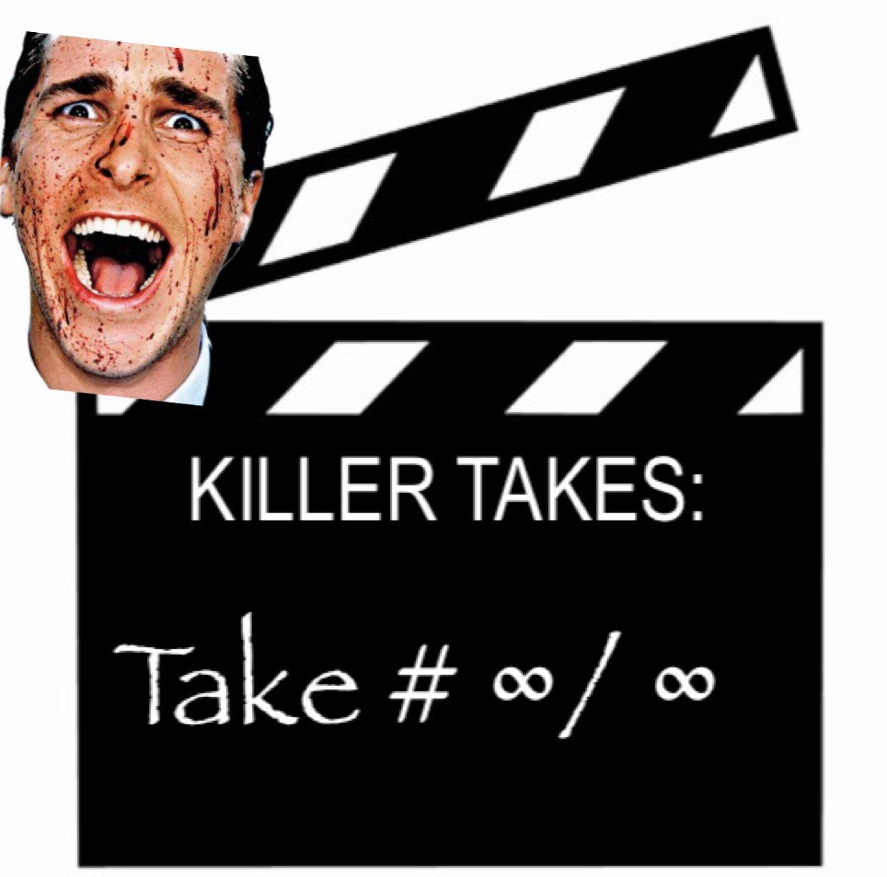 Killer Takes