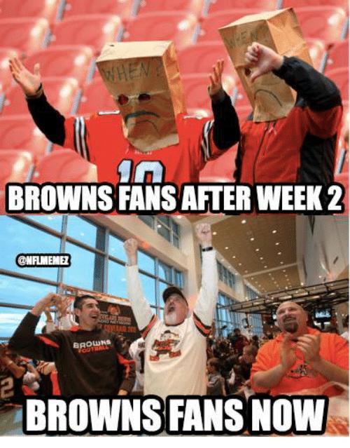 browns-fans-after-week-2-onflmeme-broluns-browns-fans-now-18355354